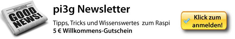 Hier klicken Anmeldung zum pi3g Newsletter